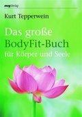 Das große BodyFit-Buch für Körper und Seele (eBook, ePUB)
