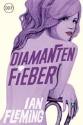 James Bond 04 - Diamantenfieber (eBook, ePUB)