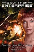 Star Trek - Enterprise 6: Der Romulanische Krieg - Die dem Sturm trotzen (eBook, ePUB)
