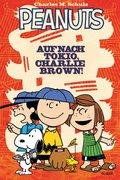 Peanuts 2: Auf nach Tokio, Charlie Brown! (eBook, PDF)