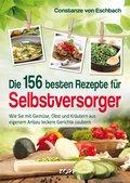 Die 156 besten Rezepte für Selbstversorger (eBook, ePUB)