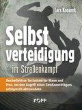 Selbstverteidigung im Straßenkampf (eBook, ePUB)