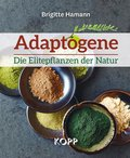 Adaptogene - Die Elitepflanzen der Natur (eBook, ePUB)