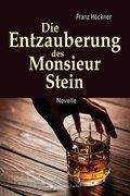 Die Entzauberung des Monsieur Stein (eBook, ePUB)