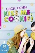 Kiss me, Cookie! (eBook, ePUB)