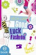 Good Luck Fashion (eBook, ePUB)