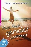 Mein fast genialer Sommer (eBook, ePUB)
