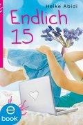 Endlich 15 (eBook, ePUB)