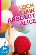 Absolut Alice (eBook, ePUB)