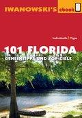 101 Florida - Reiseführer von Iwanowski (eBook, ePUB)