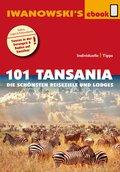 101 Tansania - Reiseführer von Iwanowski (eBook, ePUB)