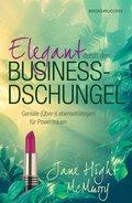 Elegant durch den Business-Dschungel (eBook, ePUB)