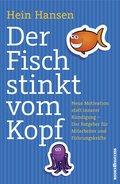 Der Fisch stinkt vom Kopf (eBook, ePUB)