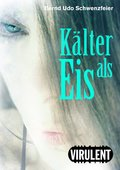 Kälter als Eis (eBook, ePUB)