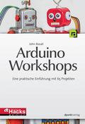 Arduino-Workshops - Eine praktische Einführung