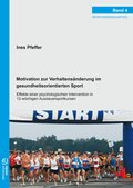 Motivation zur Verhaltensänderung im gesundheitsorientierten Sport (eBook, PDF)
