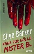 Fahr zur Hölle, Mister B. (eBook, ePUB/PDF)
