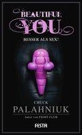 Beautiful You - Besser als Sex! (eBook, )