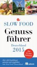 Slow Food Genussführer Deutschland 2015 (eBook, PDF)
