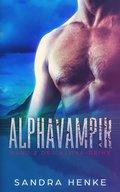 Alphavampir (Alpha Band 2) (eBook, ePUB)