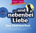 ...und nebenbei Liebe, Audio-CDs, Staffel 1: Das Sommerfest, 1 Audio-CD; 3
