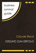 Business Survival Guide: Gesund zum Erfolg (eBook, ePUB)