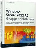 Windows Server 2012 R2 und Gruppenrichtlinien