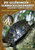 Die Gelbwangenschmuckschildkröte (eBook, ePUB)