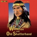 Winnetou und Old Shatterhand (2 Audio-CDs)