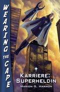 Karriere: Superheldin (eBook, ePUB)