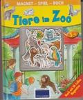 Magnet Spiel Buch - Tiere im Zoo (Mit magnetischen Seiten und 16 Magneten)