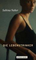 Die Lebenstrinker (eBook, ePUB)