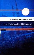 Die Erben des Dionysos (eBook, ePUB)
