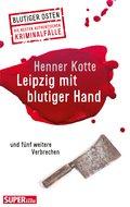 Leipzig mit blutiger Hand (eBook, ePUB)
