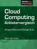 Cloud Computing Anbietervergleich (eBook, )