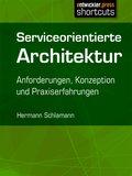 Serviceorientierte Architektur (eBook, )
