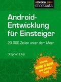 Android-Entwicklung für Einsteiger - 20.000 Zeilen unter dem Meer (eBook, )