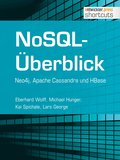 NoSQL-Überblick - Neo4j, Apache Cassandra und HBase (eBook, )