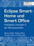 Eclipse SmartHome und Smart Office (eBook, )