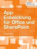 App-Entwicklung für Office und SharePoint (eBook, )