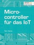 Microcontroller für das IoT (eBook, )