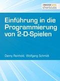 Einführung in die Programmierung von 2-D-Spielen (eBook, ePUB)