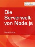 Die Serverwelt von Node.js (eBook, )