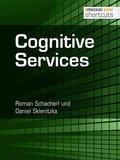 Cognitive Services (eBook, ePUB)