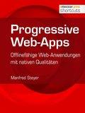 Progressive Web-Apps (eBook, )