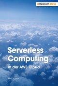 Serverless Computing in der AWS Cloud (eBook, ePUB)