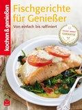 K&G - Fischgerichte für Genießer (eBook, ePUB)