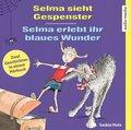 Selma sieht Gespenster / Selma erlebt ihr blaues Wunder, 1 Audio-CD
