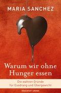 Warum wir ohne Hunger essen (eBook, PDF)