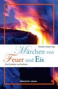 Märchen von Feuer und Eis (eBook, ePUB)